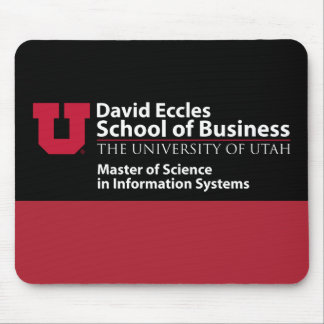 David Eccles School of Business - MSIS Mouse Pad
