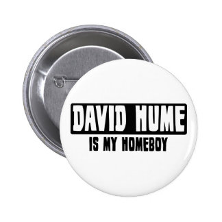 David Hume is my Homeboy Pinback Button