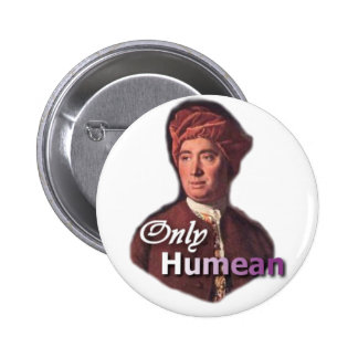 """David Hume """"Only Humean"""" Button"""