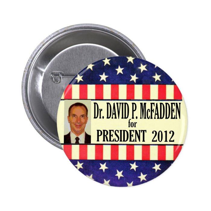 David McFadden for President 2012 Pinback Button