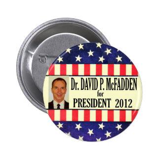 David McFadden para el presidente 2012 Pin Redondo De 2 Pulgadas