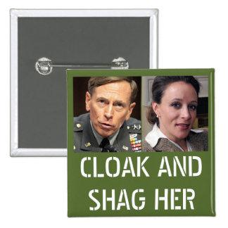 David Petraeus: Cloak and Shag Her Pinback Button