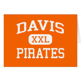 Davis - piratas - High School secundaria - Yakima  Tarjeta De Felicitación