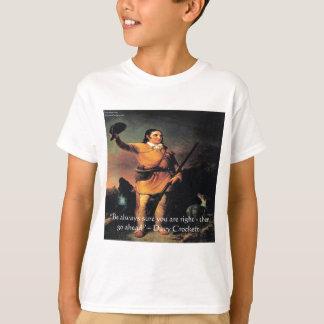 "Davy Crocket ""Go Ahead"" Wisdom Quote T-Shirt"