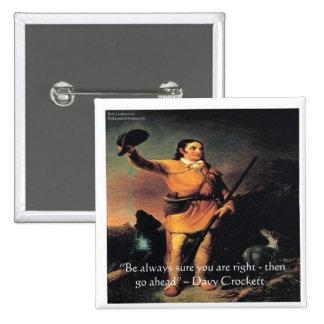 """Davy Crocket """"va a continuación"""" cita de la Pin Cuadrado"""
