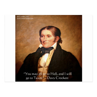 """Davy Crockett """"Going To Texas"""" Humor Quote Postcard"""