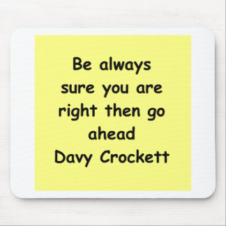 davy crockett quote mouse pad