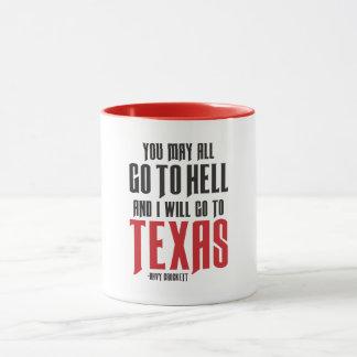Davy Crockett Quote Texas Coffee Mug