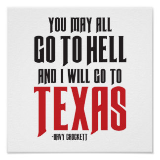 Davy Crockett Quote Texas Poster