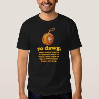 dawg del yo, oí le y el dawg del yo como los yoyos remeras