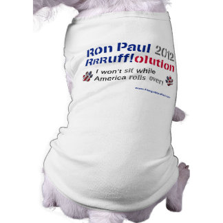 Dawgz 4 Ron Paul Dog T-shirt: America Rolls Over Shirt