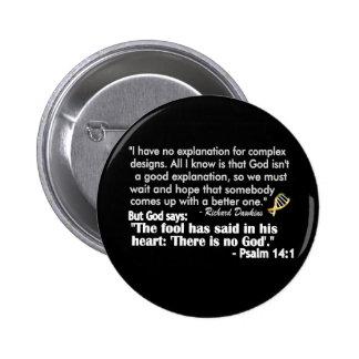 Dawkins - 'no explanation' 2 inch round button