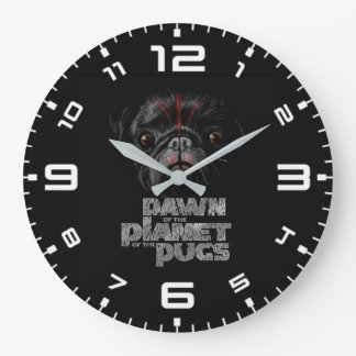 Dawn Of The Planet Of The Pugs Large Clock