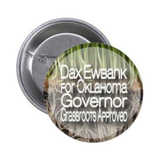 Dax Ewbank for Governor Button