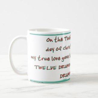 Day 12 - 12 Days of Christmas Coffee Mug mug