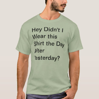 Day After Yesterday Shirt