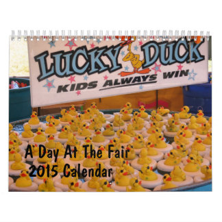 Day At The County Fair 2015 Photography Calendar