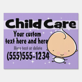 Day Care. Child care. Infant.Customizable Lawn Sign