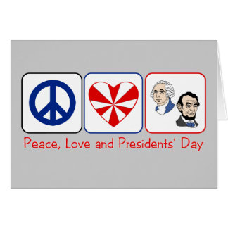 Day de la paz, del amor y de presidentes tarjeta de felicitación