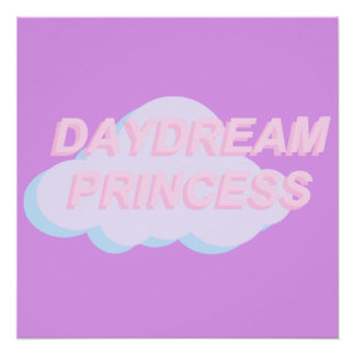 Day Dream Princess Pastel Goth Poster