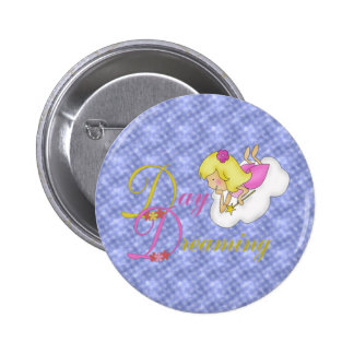 Day Dreaming Pinback Buttons