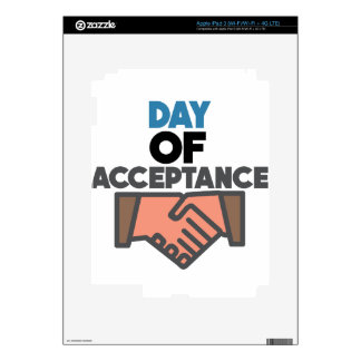 Day of Acceptance - Appreciation Day iPad 3 Skins