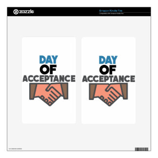 Day of Acceptance - Appreciation Day Skins For Kindle Fire