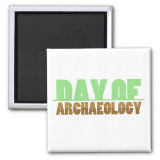 Day of Archaeology Square Magnet