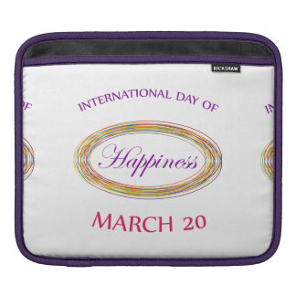Day of Happiness- Commemorative Day iPad Sleeve