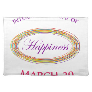 Day of Happiness- Commemorative Day March 20 Cloth Placemat