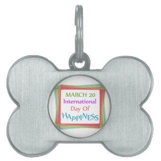 Day of Happiness Pet Name Tag