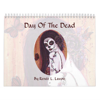Day of the Dead 2014 calendar by Renee Lavoie