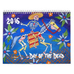 Day of the Dead Illustrated Art Calendar 2016
