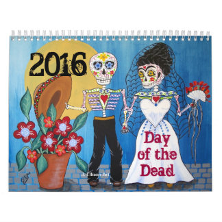 """Day of the Dead """"Lovers"""" Illustrated 2016 Calendar"""