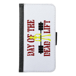 Day Of The DeadLift Samsung Galaxy S6 Wallet Case