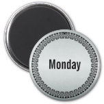Day of the Week Monday Fridge Magnet