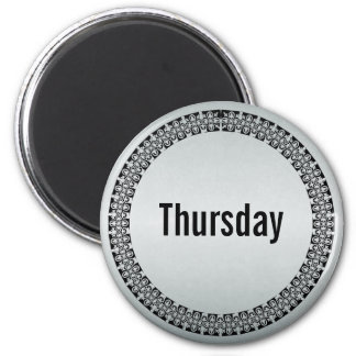 Day of the Week Thursday 2 Inch Round Magnet