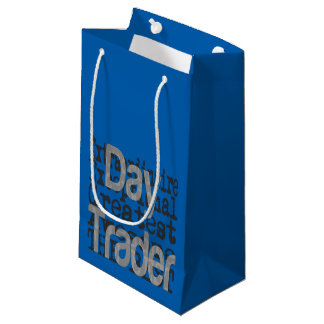 Day Trader Extraordinaire Small Gift Bag