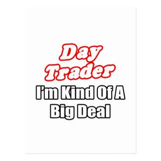 Day Trader...Kind of a Big Deal Postcard