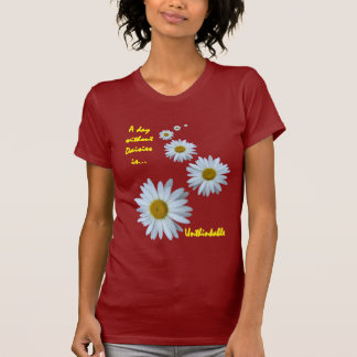 day without daisies - unthinkable T-Shirt