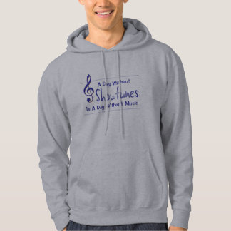 Day Without Showtunes Hoodie (unisex)