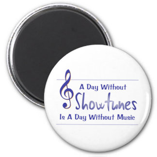 Day Without Showtunes Magnet