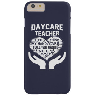 Daycare Teacher Barely There iPhone 6 Plus Case