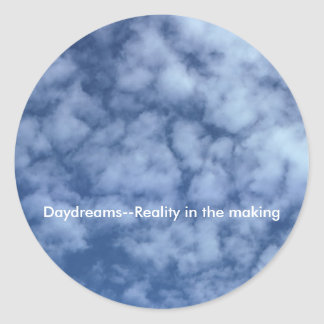 Daydreams--Reality in the making Classic Round Sticker