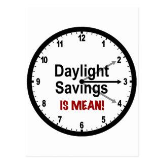 Daylight Savings is Mean! Postcard
