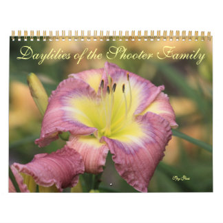 Daylilies of the Shooter Family Calendar
