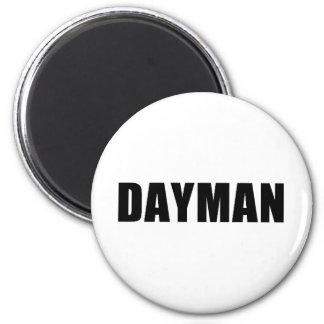 Dayman - Fighter of the Nightman Fridge Magnet