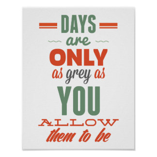 Days are!Vintage Typography Inspirational Poster