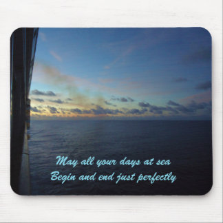 Days at Sea Mouse Pad
