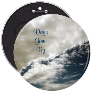 Days Gone By Button